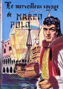 Le merveilleux voyage de Marco Polo