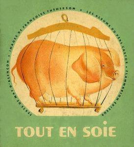 Tout en soie, cochon aérodynamique
